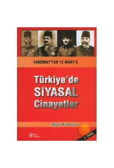Türkiye'De Siyasal Cinayetler-Alpay Kabacalı