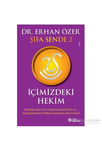 Şifa Sende 2: İçimizdeki Hekim - Erhan Özer