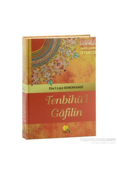 Tenbihü'L Gafilin (Şamua Kağıt) Gafillerin Uyanışı-Ebu'L Leys Semerkandi
