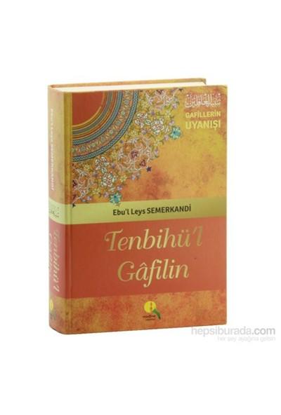 Tenbihü'L Gafilin (İthal Kağıt) Gafillerin Uyanışı-Ebu'L Leys Semerkandi