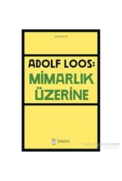 Mimarlık Üzerine - Adolf Loos