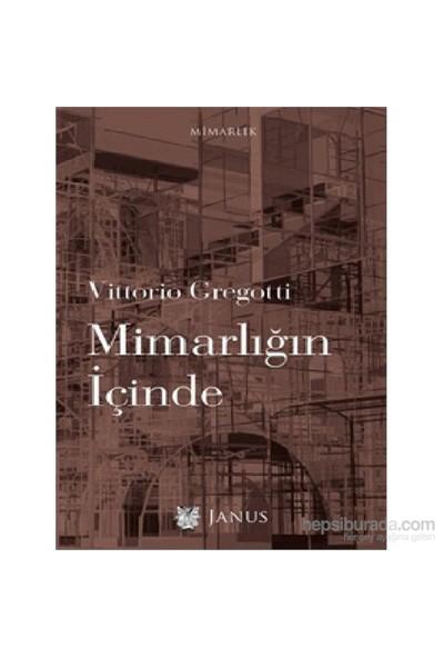 Mimarlığın İçinde-Vittorio Gregotti