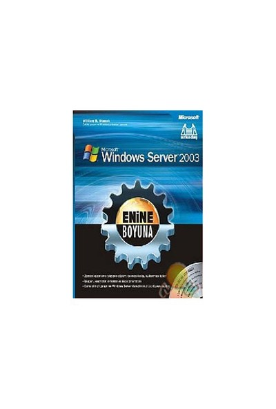 Enine Boyuna Microsoft Windows Server 2003-William R. Stanek