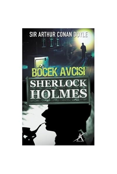 Böcek Avcısı - Sherlock Holmes (Cep Boy)-Sir Arthur Conan Doyle