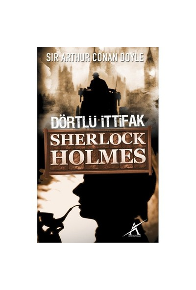 Dörtlü İttifak / Sherlock Holmes (Cep Boy)-Sir Arthur Conan Doyle