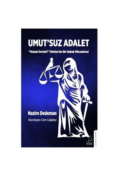 Umut'Suz Adalet-Nazire Dedeman