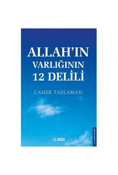 Allah'In Varlığının 12 Delili - Caner Taslaman
