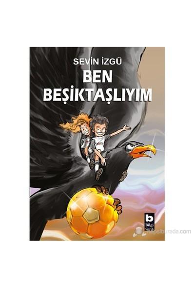 Ben Beşiktaşlıyım - Sevin İzgü