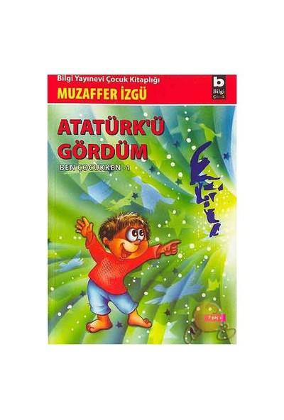 Atatürk'ü Gördüm - Muzaffer İzgü