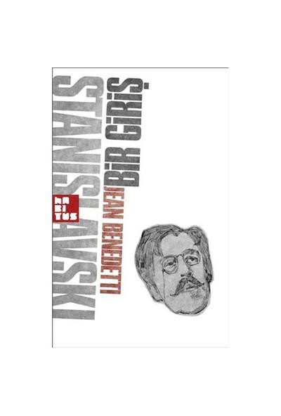 Stanislavski - Bir Giriş-Jean Benedetti