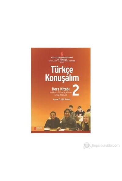 Türkçe Konuşalım Ders Kitabı 2-Aydan Eryiğit Umunç