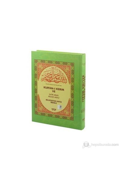 Kur'an-ı Kerim ve Satır Arası Kelime Meali (Orta Boy) - Elmalılı Muhammed Hamdi Yazır