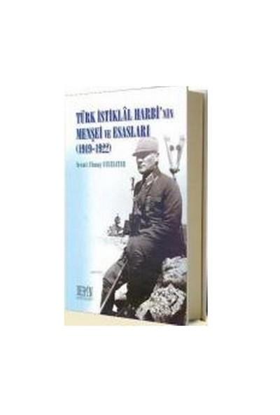 Türk İstiklal Harbi'Nin Menşei Ve Esasları (1919-1922)-Necati Ulunay Ucuzsatar