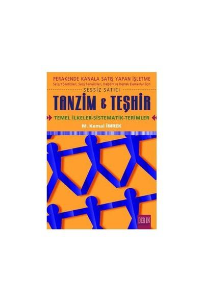 Tanzim Ve Teşhir - M. Kemal İmrek