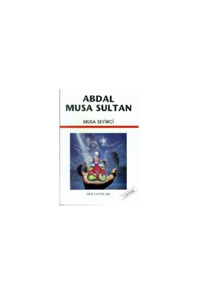 Abdal Musa Sultan-Musa Seyirci