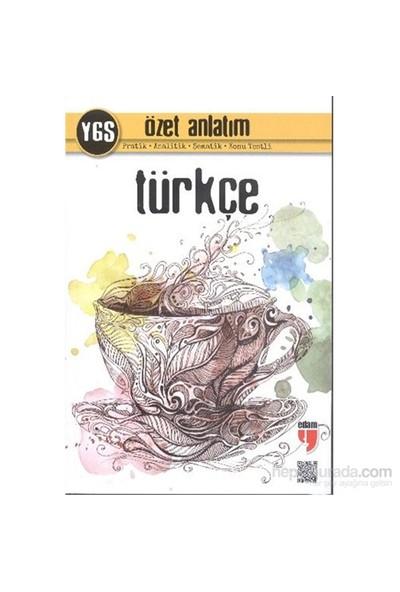 Edam Ygs Türkçe Özet Anlatım-Nihat Kavçın