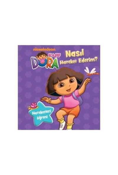 Kaşif Dora - Nasıl Hareket Ederim-Kolektif