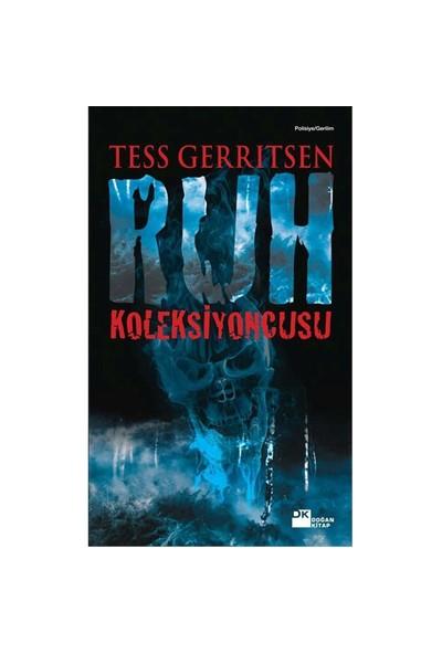 Ruh Koleksiyoncusu - Tess Gerritsen