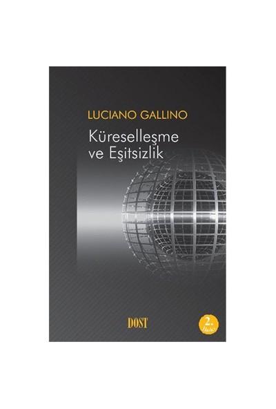 Küreselleşme Ve Eşitsizlik-Luciano Gallino