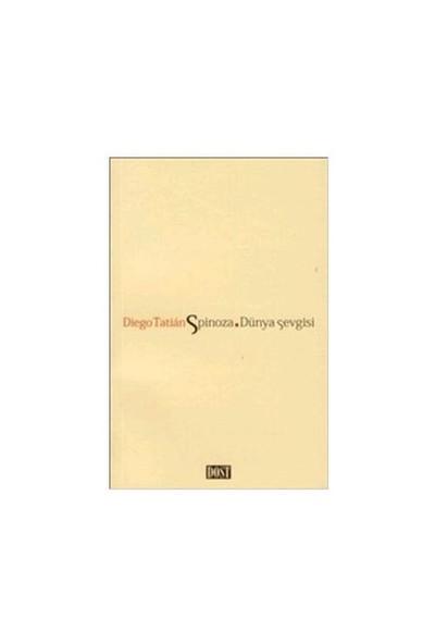 Spinoza - Dünya Sevgisi