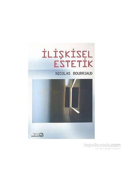 İlişkisel Estetik-Nicolas Bourriaud