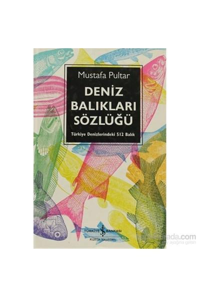 Deniz Balıkları Sözlüğü-Mustafa Pultar