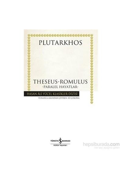 Heseus-Romulus - Paralel Hayatlar-Plutarkhos