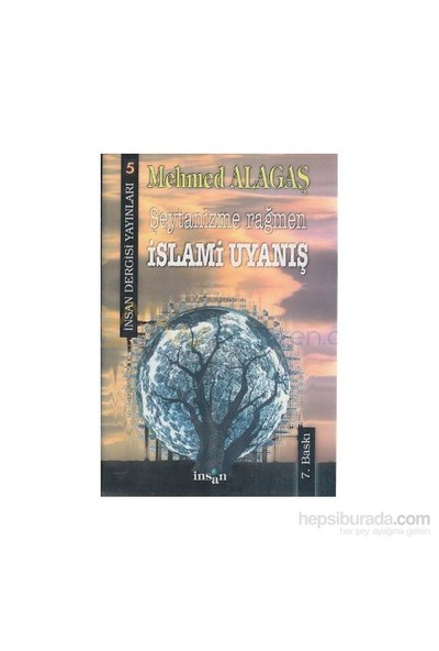 Şeytanizme Rağmen İslami Uyanış-Mehmed Alagaş