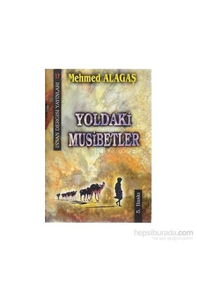 Yoldaki Musibetler-Mehmed Alagaş