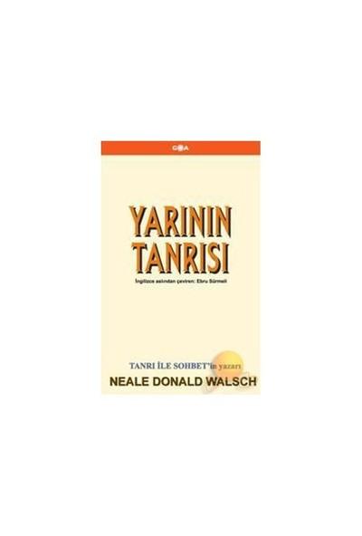 Yarının Tanrısı-Neale Donald Walsch