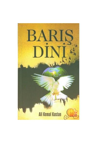 Barış Dini-Ali Kemal Kastan