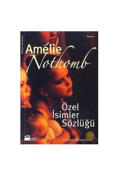 Özel İsimler Sözlüğü ( Robert Des Noms Propres )-Amelie Nothomb