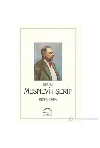 Şerhli Mesnevi-İ Şerif - Kenan Rifai