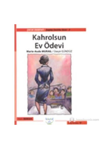 Kahrolsun Ev Ödevi-Marie-Aude Murail