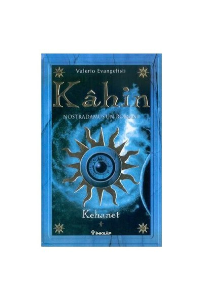 Kahin Nostradamus'un Romanı - Kehanet (1. Kitap) - Valerio Evangelisti
