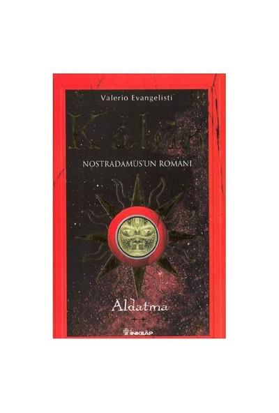 Kahin Nostradamus'un Romanı - Aldatma (2. Kitap)