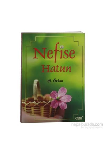 Nefise Hatun-Havva Özkan