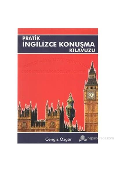 Pratik İngilizce Konuşma Kılavuzu-Cengiz Özgür