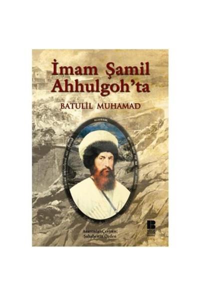 İmam Şamil Ahhulgoh'ta