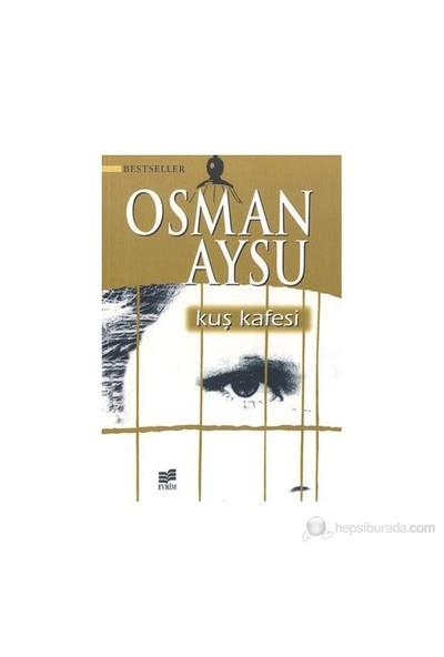 Kuş Kafesi-Osman Aysu