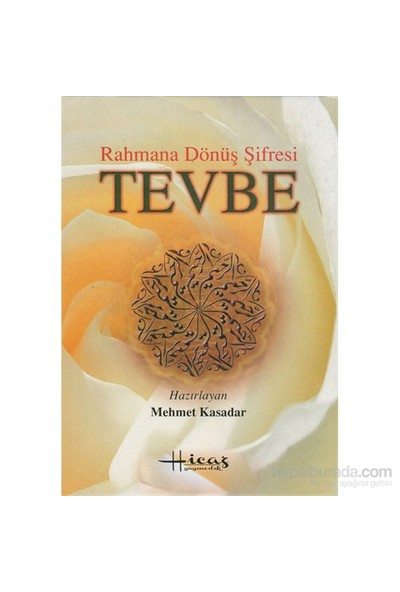 Rahmana Dönüş Şifresi Tevbe-Mehmet Kasadar