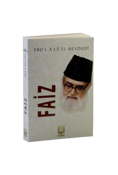 Faiz-Seyyid Ebu'L-A'La El-Mevdudi