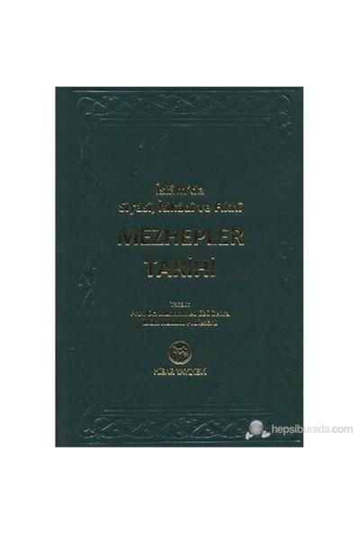 İslam'da Siyasi, İtikadi ve Fıkhi Mezhepler Tarihi