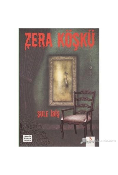 Zera Köşkü-Şule İbiş