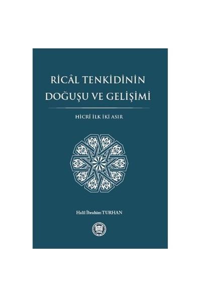 Rical Tenkidinin Doğuşu Ve Gelişimi-Halil İbrahim Turhan