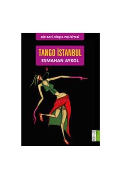 Tango İstanbul - Esmahan Aykol