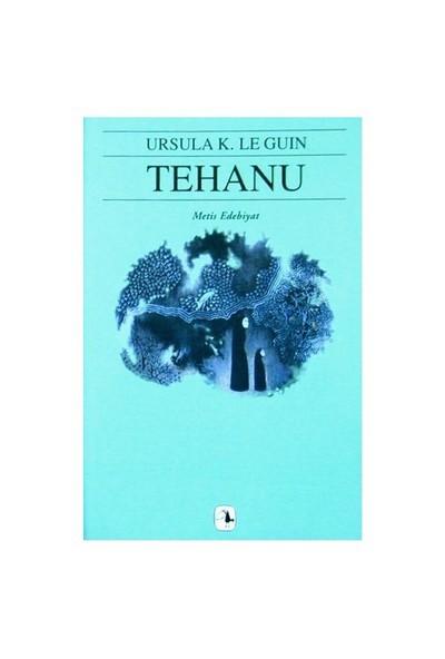Tehanu - Yerdeniz IV - Ursula K. Le Guin