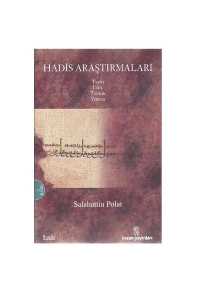 Hadis Araştırmaları Tarih, Usül, Tenkid, Yorum-Salahattin Polat