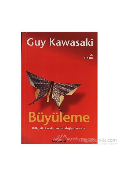 Büyüleme-Guy Kawasaki