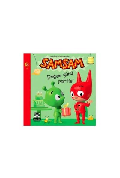 SamSam - Doğum Günü Partisi